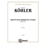 kohler romantic etudes for flute op 66
