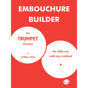 embouchure builder for trumpet-little
