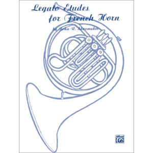 legato etudes for horn by shoemaker